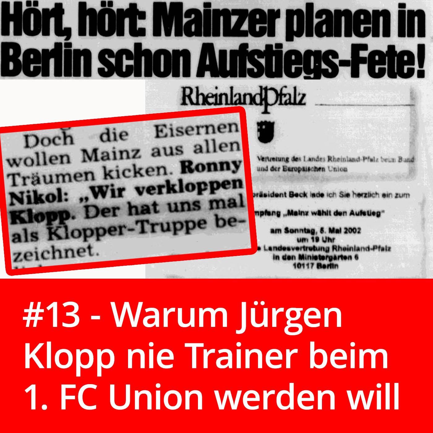 13 Warum Jürgen Klopp Nie Union Trainer Werden Will Und