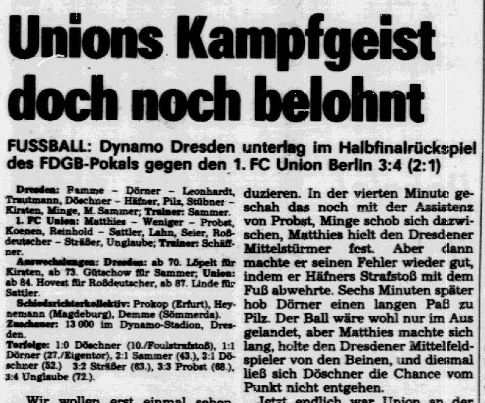 So berichtete das Deutsche Sportecho vom Rückspiel des FDGB-Pokals zwischen Dresden und Union Berlin
